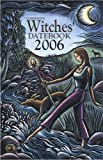 Llewellyn: Llewellyn's Witches' Datebook 2006