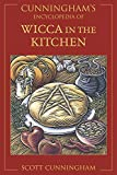 Cunningham, Scott: Cunningham's Encyclopedia of Wicca in the Kitchen