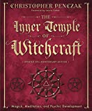 Penczak, Christopher: The Inner Temple of Witchcraft: Magick, Meditation and Psychic Development