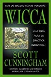 Cunningham, Scott: Wicca: una guia para la practica individual