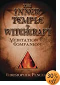 The Inner Temple of Witchcraft Meditation CD Companion (Penczak Temple Series)
