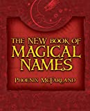 McFarland, Phoenix: The New Book of Magical Names