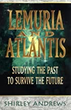 Lemuria and Atlantis: Studying the Past to…