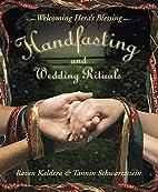 Handfasting and Wedding Rituals: Welcoming…