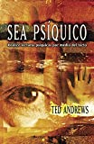 Ted Andrews: Sea Psiquico: Realice lecturas psi­quicas por medio del tacto (Spanish Edition)
