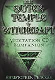 Penczak, Christopher: Outer Temple of Witchcraft CD Set