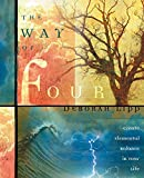 Lipp, Deborah: The Way of Four: Create Elemental Balance in Your Life