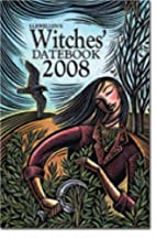 Llewellyn's Witches' Datebook 2008 by…