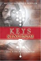 Keys to the Kingdom: Jesus & the Mystic…