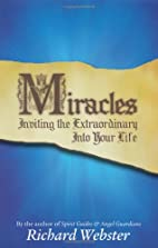 Miracles: Inviting the Extraordinary Into…