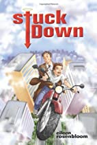Stuck Down by Eileen Rosenbloom