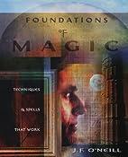 Foundations of Magic: Techniques & Spells…