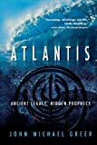 Greer, John Michael: Atlantis: Ancient Legacy, Hidden Prophecy