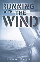 Running With the Wind by John Foley