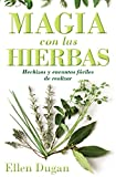 Dugan, Ellen: Magia con las hierbas (Spanish for Beginners Series)
