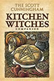 Cunningham, Scott: The Scott Cunningham Kitchen Witches Companion