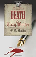 Death of a Cozy Writer: A St. Just Mystery…
