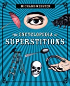 The Encyclopedia of Superstitions by Richard…