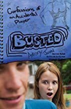 Busted: Confessions of an Accidental Player…
