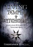 Penczak, Christopher: The Living Temple of Witchcraft, Volume One CD Companion (Penczak Temple Series)