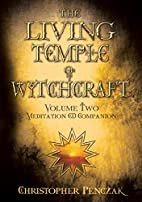 The Living Temple of Witchcraft, Volume Two…