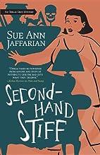 Secondhand Stiff by Sue Ann Jaffarian