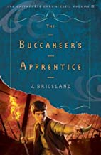 The Buccaneer's Apprentice by V. Briceland