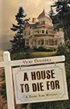 A House to Die For (A Darby Farr Mystery) by…