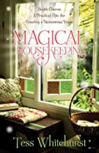 Magical Housekeeping: Simple Charms and…