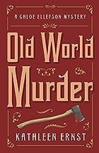 Old World Murder (A Chloe Ellefson Mystery)…
