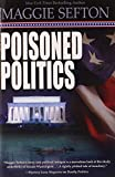 Sefton, Maggie: Poisoned Politics (A Molly Malone Mystery)