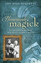 Homemade Magick: The Musings & Mischief of a…