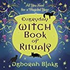 Everyday Witch Book of Rituals: All You Need…