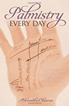 Palmistry Every Day: Your Life's Path…