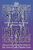 Regardie, Israel: The Philosopher's Stone: Spiritual Alchemy, Psychology, and Ritual Magic