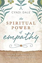 The Spiritual Power of Empathy: Develop Your…
