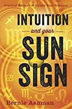 Intuition and Your Sun Sign: Practical…