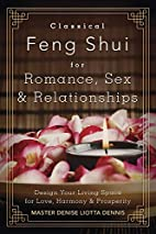 Classical Feng Shui for Romance, Sex &…