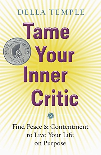 tame-your-inner-critic-find-peace-contentment-to-live-your-life-on-purpose