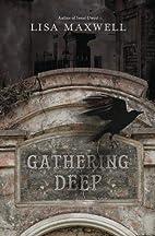 Gathering Deep by Lisa Maxwell