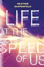 Life at the Speed of Us by Heather…