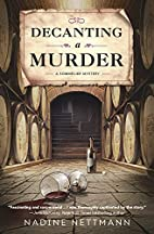 Decanting a Murder (A Sommelier Mystery) by…