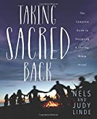 Taking Sacred Back: The Complete Guide to…