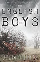 The English Boys: A Mystery by Julia Thomas