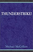 Thunderstrike! by Michael McCollum