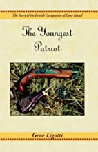 The Youngest Patriot by Gene Ligotti