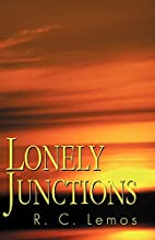 Lonely Junctions by R. C. Lemos