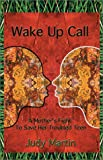 Judy Martin: Wake Up Call