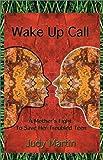 Martin, Judy: Wake Up Call