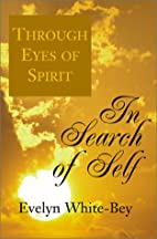 In Search of Self: A Book of Poems by Evelyn…